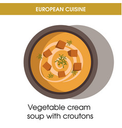 european cuisine vegetable soup traditional dish vector image