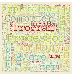 Hot tips about dual core processors text vector