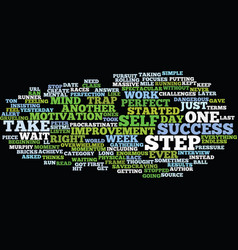 That first step to massive success text vector