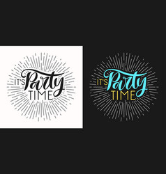 hand drawn lettrin and retro poster party time in vector image
