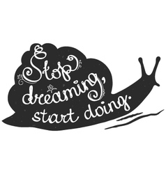 Stop dreaming start doing black-and-white postcard vector image