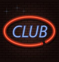 neon signboard inscription club on a brick vector image