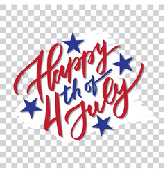 Happy 4th july - hand-writing calligraphy vector