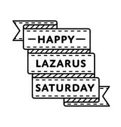 Happy Lazarus Saturday holiday greeting emblem vector