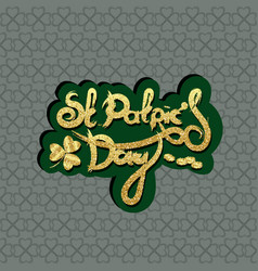 St patricks day lettering holiday sticker vector