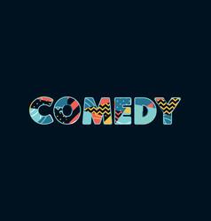 Comedy concept word art vector