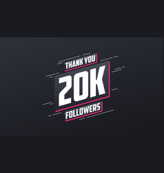 Thank you 20k followers greeting card template vector