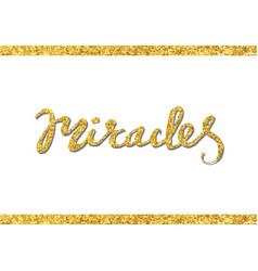 Lettering design for posters miracles vector