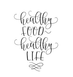 motivational quote healthy eating healthy life vector image