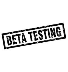 Square grunge black beta testing stamp vector