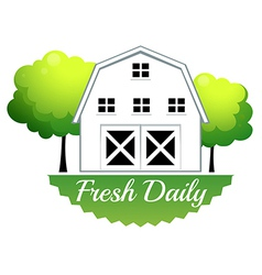 A fresh daily label with a barn vector