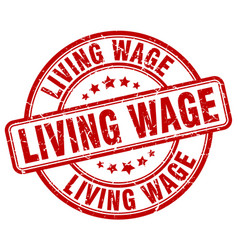 Living wage red grunge round vintage rubber stamp vector