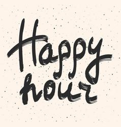 Happy hour calligraphy hand drawn phrase vector