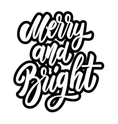 merry and bright lettering phrase design element vector image