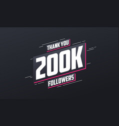 thank you 200k followers greeting card template vector image