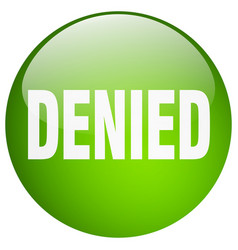 Denied green round gel isolated push button vector