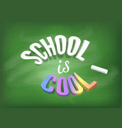 school is cool banner concept colorful vector image