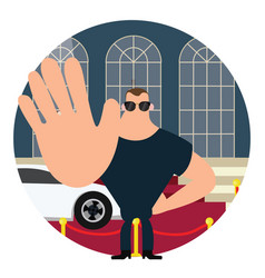 body guard on red carpet stop sign with hand big vector image vector image