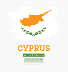 cyprus flag with brush strokes independence day vector image