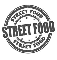 street food grunge rubber stamp vector image