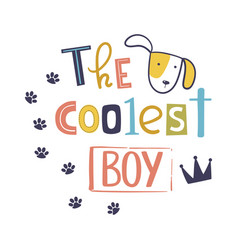 Coolest boy cute t-shirt design for kids vector