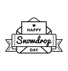 Happy Snowdrop day greeting emblem vector