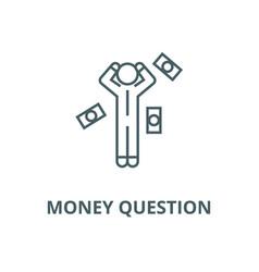 Money question man line icon linear vector