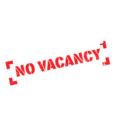 no vacancy rubber stamp vector image