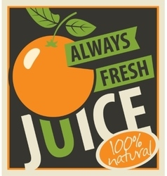oranges and always fresh juices vector image