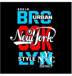 brooklyn typography t shirt vector image