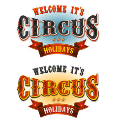 circus holidays welcome banners vector image