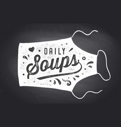 Daily soups apron lettering wall decor poster vector