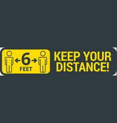Keep safe social distance sign vector
