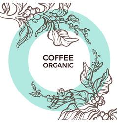 Template coffee circle branch vector