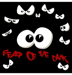 Fear of the dark vector image vector image