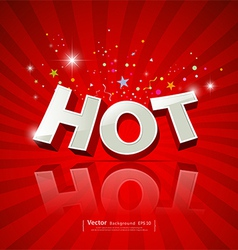 Text hot on red background vector image