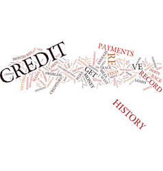 The aftermath of a poor credit history text vector