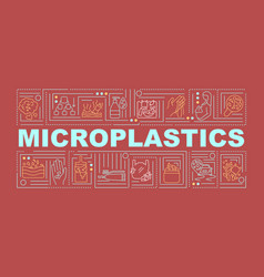 microplastics word concepts banner vector image