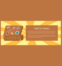 Time to travel suitcase with magnets souvenirs vector