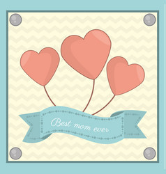 Best mom ever heart balloon flying vector
