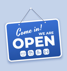 come in open sign new normal welcome signage vector image