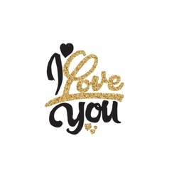 I love you Hand Lettering gold paint similar to vector