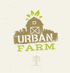 urban city farm organic eco concept healthy food vector image