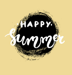 hand drawn lettering - happy summer vector image