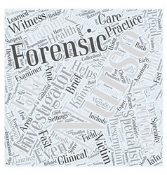 Forensic nursing description Word Cloud Concept vector