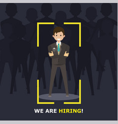 we are hiring recruitment sign man employer vector image