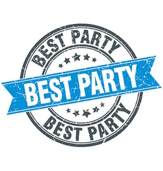 Best party blue round grunge vintage ribbon stamp vector