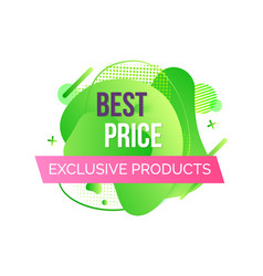 exclusive products advertising best price vector image