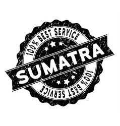 Sumatra island best service stamp with dust vector
