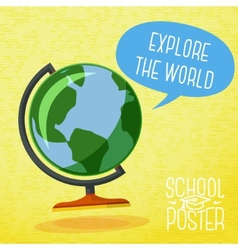 Cute school poster - globe with speech bubble and vector image